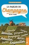 Michel Tamine - Le parler de Champagne.