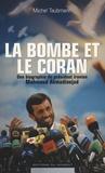 Michel Taubmann - La bombe et le Coran.