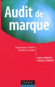 Audit de marque- Diagnostiquer, valoriser et piloter sa marque - Michel Ternisien | Showmesound.org