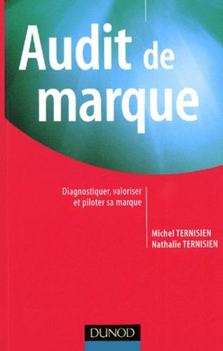 Michel Ternisien et Nathalie Ternisien - Audit de marque - Diagnostiquer, valoriser et piloter sa marque.