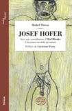 Michel Thévoz - Josef Hofer.