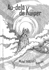 Ipod télécharge des livres gratuits Au-delà de Kuiper 9791026241355 par Michel Thibeault
