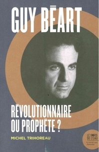 Galabria.be Guy Béart, révolutionnaire ou prophète ? Image