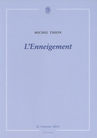 Michel Thion - L'enneigement.