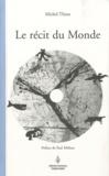 Michel Thion - Le récit du Monde.