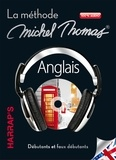 Michel Thomas - Anglais - La méthode Michel Thomas, débutants et faux débutants. 7 CD audio