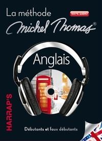 Anglais - La méthode Michel Thomas, débutants et faux débutants.pdf