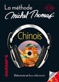 Michel Thomas - Chinois - La méthode Michel Thomas, débutants et faux débutants. 100% audio. 8 CD audio