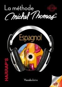 Espagnol- La méthode Michel Thomas, vocabulaire - Michel Thomas   Showmesound.org