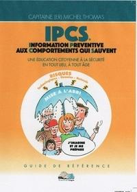 Michel Thomas - IPCS - Information Préventive aux comportements qui sauvent.