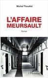 Michel Thouillot - L'affaire Meursault.