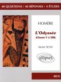 Michel Tichit - L'Odyssée, Homère - (Chants 5 à 13).