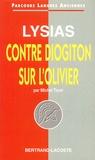 Michel Tichit - Lysias - Contre Diogiton ; Sur l'olivier.