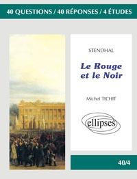 Michel Tichit - Stendhal, Le rouge et le noir.