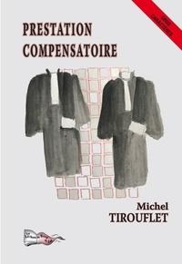Michel Tirouflet - Prestations compensatoires.