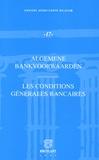 Michel Tison et Jean-Pierre Buyle - Les conditions générales bancaires - Edition franco-flamande.