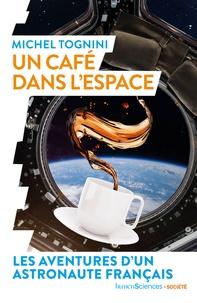 Michel Tognini - Un café dans l'espace.