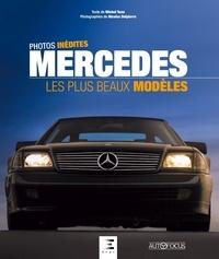 Michel Tona - Mercedes - Les plus beaux modèles.