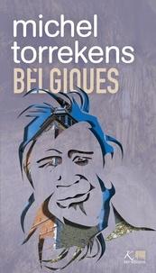 Michel Torrekens - Belgiques.