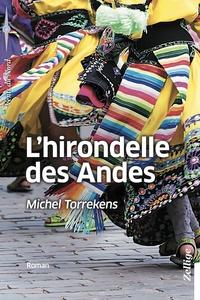 Michel Torrekens - L'hirondelle des Andes.