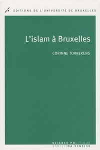 Michel Torrekens - L'islam à Bruxelles.