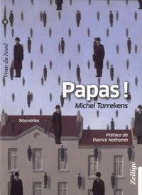 Michel Torrekens - Papas !.
