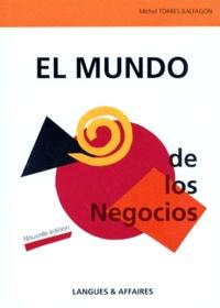 Michel Torres Balfagon - El Mundo de los Negocios.