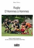 Michel Tortelli - Rugby - D'hommes à hommes.