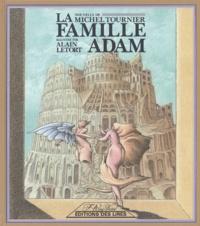 Michel Tournier - La famille Adam.