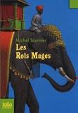 Michel Tournier - Les Rois Mages.