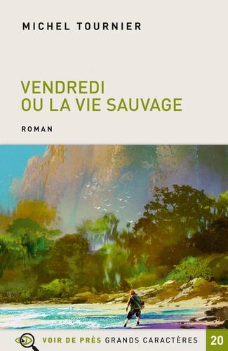 Vendredi Ou La Vie Sauvage Grand Format