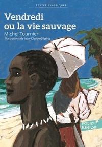 Vendredi ou la vie sauvage - Michel Tournier - Format ePub - 9782075027663 - 5,49 €