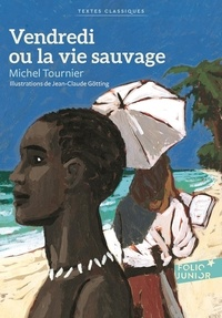 Vendredi ou la vie sauvage - Michel Tournier - Format PDF - 9782075027670 - 5,49 €