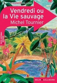 Michel Tournier - Vendredi ou la Vie sauvage.