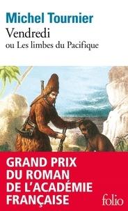 Michel Tournier - Vendredi ou les Limbes du Pacifique.