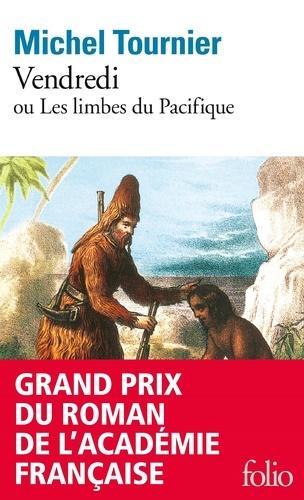 Vendredi ou les Limbes du Pacifique  édition revue et augmentée