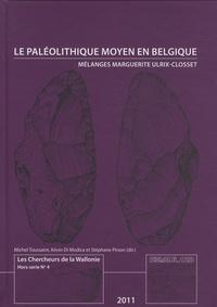 Michel Toussaint et Kevin di Modica - Le Paléolithique moyen en Belgique.