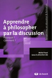 Michel Tozzi - Apprendre à philosopher par la discussion - Pourquoi ? Comment ?.