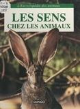 Michel Tranier et Michel Barré - Les organes des sens des animaux.
