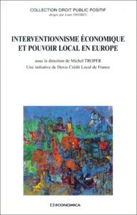 Deedr.fr Interventionnisme économique et pouvoir local en Europe. Séminaire constitutionnel, Paris, 1998 Image