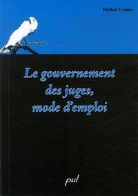 Le gouvernement des juges, mode demploi.pdf