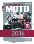 Michel Turco et Christian Sarron - Livre d'or de la moto.