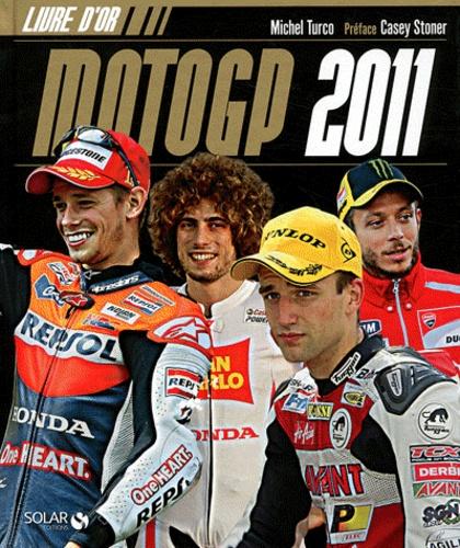 Michel Turco - Moto GP 2011 - Livre d'or.