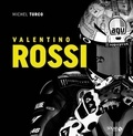 Michel Turco - Valentino Rossi.