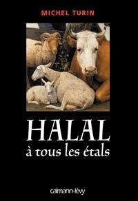 Michel Turin - Halal à tous les étals.