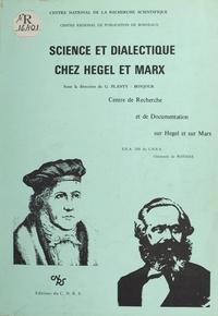 Michel Vadée et  groupe de Recherche sur Scienc - Science et dialectique chez Hegel et Marx.