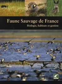Michel Vallance et Jean-Pierre Poly - Faune sauvage de France - Biologie, habitats et gestion.