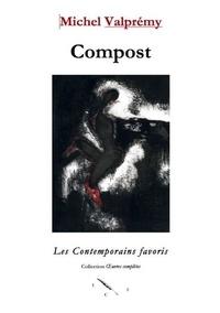 Michel Valprémy - Compost.