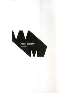Michel Valprémy - Manips.
