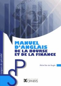 Michel Van der Yeught - Manuel d'anglais de la bourse et de la finance.